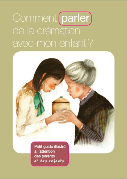 Comment parlet de la cremation avec mon enfant