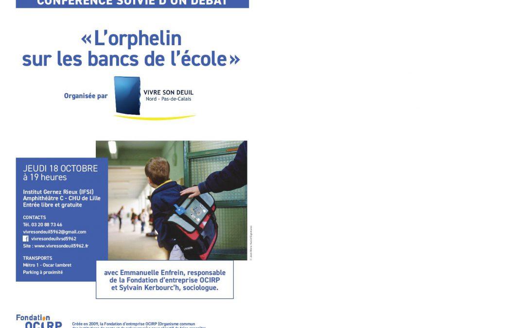 Conférence à Lille » l'orphelin sur les bancs de l'école» 18 octobre 2018